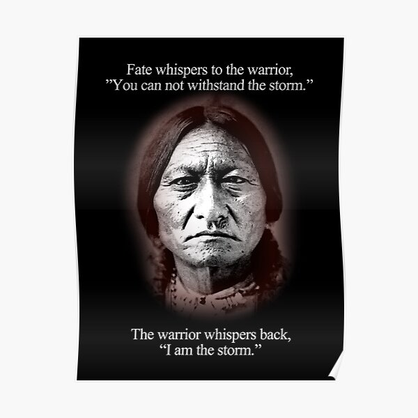 Fate whispers to the warrior, Sitting Bull Poster