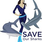 Save Our Sharks Pin Up by AdanichDesign