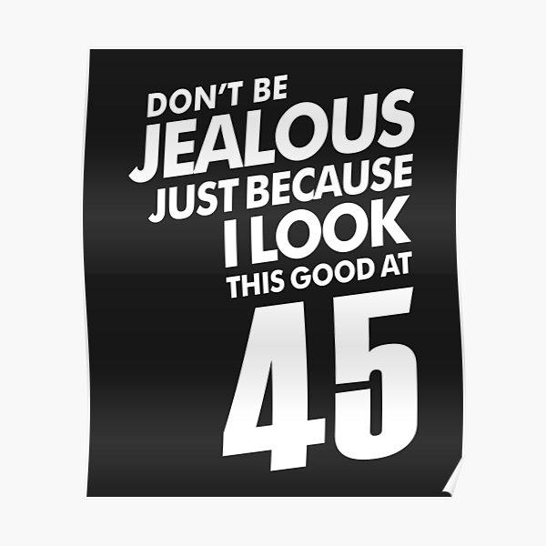 45 años 45 cumpleaños divertido regalo Póster