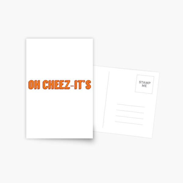 Oh Cheez-it's Postcard