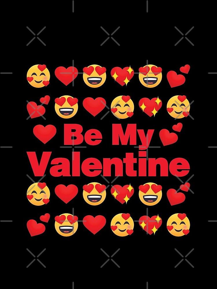 Be My Valentine Emoji Lovely Valentines saying by el-patron