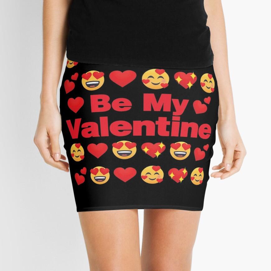 Be My Valentine Emoji Lovely Valentines saying Mini Skirt
