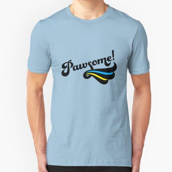 Pawsome! Slim Fit T-Shirt