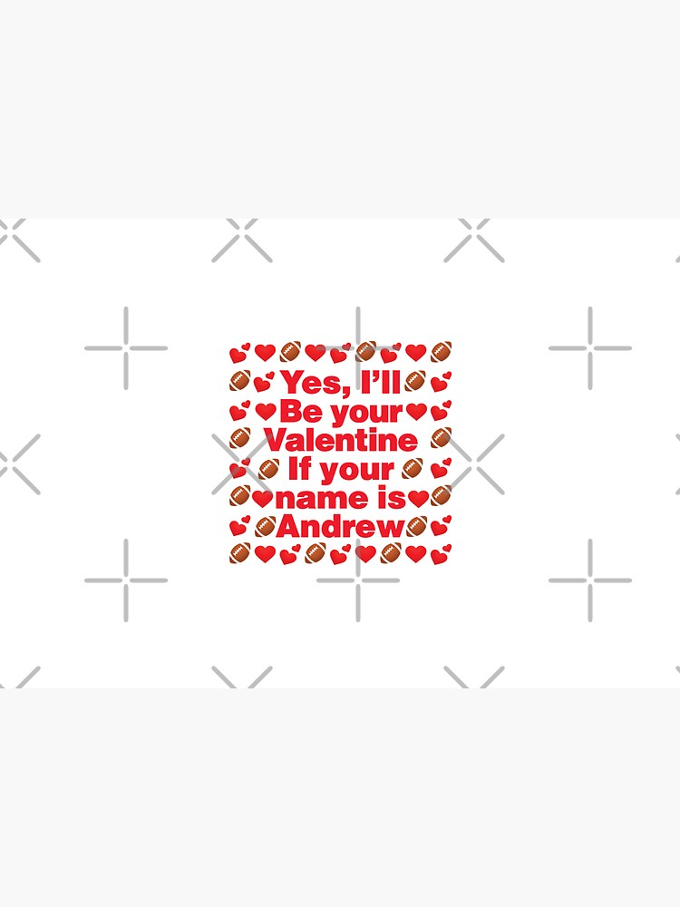 Football Emoji Be Your Valentine if your Name is Andrew by el-patron
