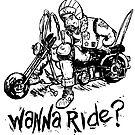 Wanna Ride? by contriviad