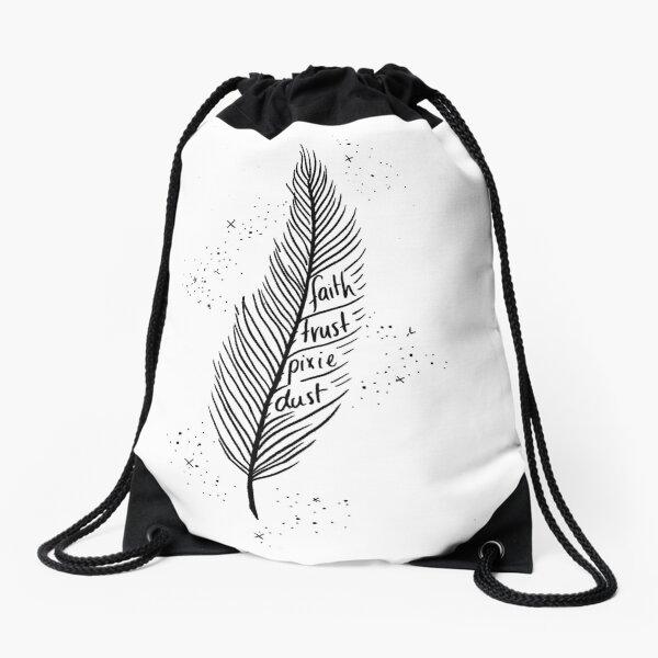 Faith, Trust, Pixie Dust Drawstring Bag