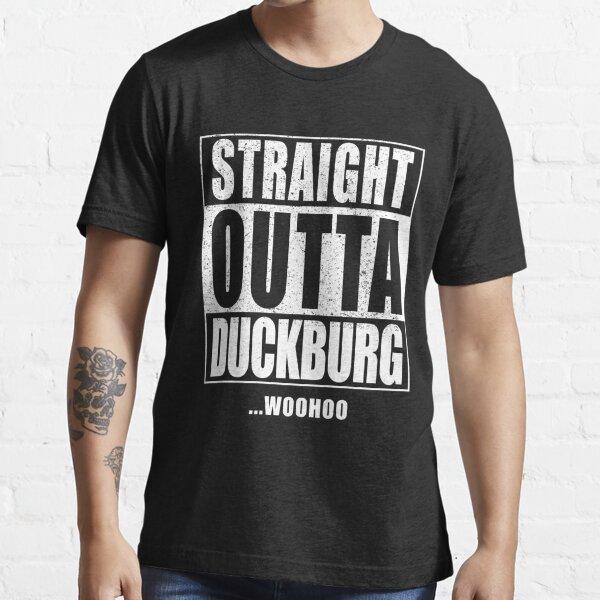 Straight Outta Duckburg Essential T-Shirt