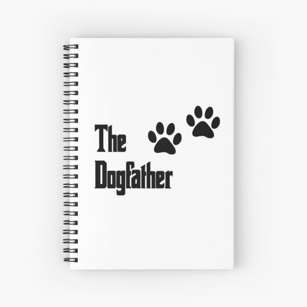 The Dogfather Spiral Notebook