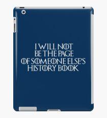 Stannis Baratheon - Game of Thrones Quote iPad Case/Skin