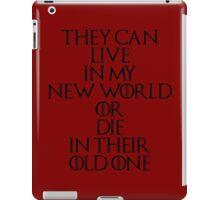 Game Of Thrones - Daenerys Targaryen Quote iPad Case/Skin