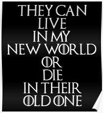 Game Of Thrones - Daenerys Targaryen Quote Poster