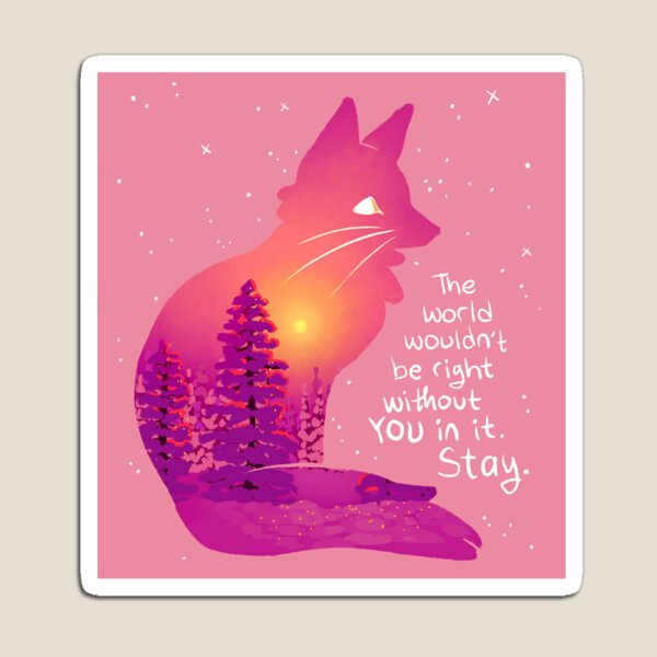 """""""The World Wouldn't Be Right Without You"""" Snowy Sunset Fox Magnet"""
