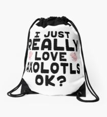 I Love Axolotls - Axolotl Lover Drawstring Bag