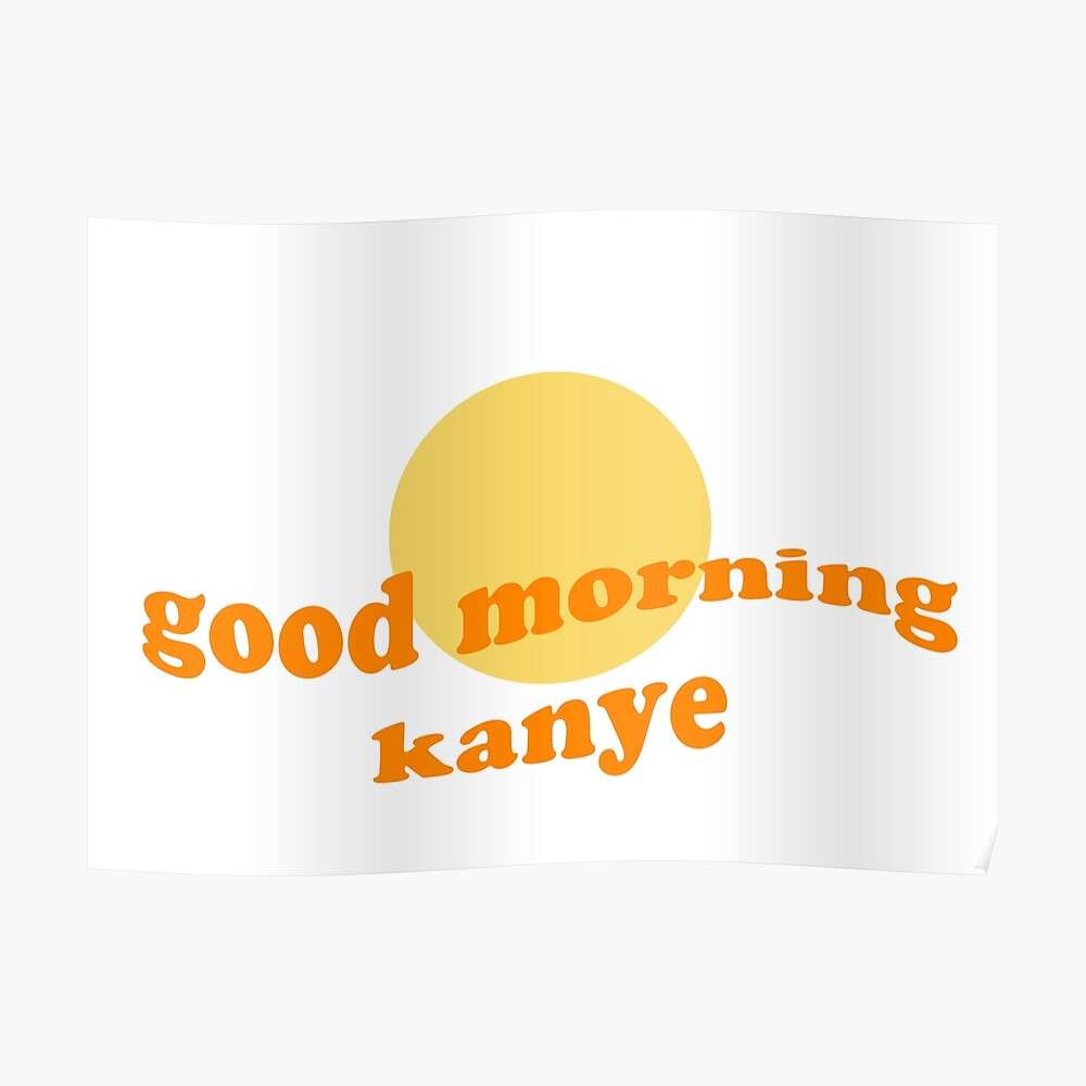 Good Morning Kanye Tapestry By Kaitlinkingg Redbubble