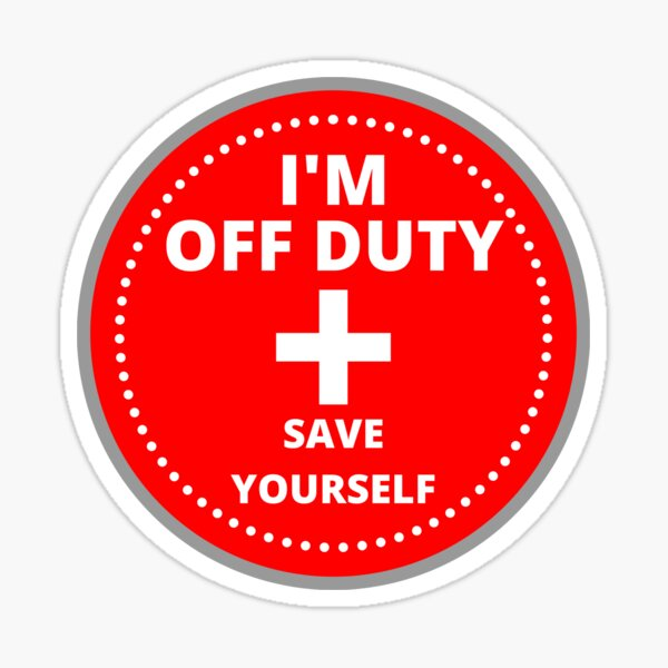 Lifeguard- I'm Off Duty Save Yourself Sticker