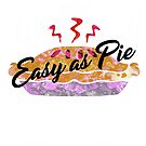 Easy as Pie by LeroyBinks