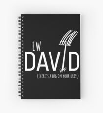Ew David, There's Bug On Your Dress. Schitt's Creek's David Rose with a Pitch Fork in an Amish Field Spiral Notebook