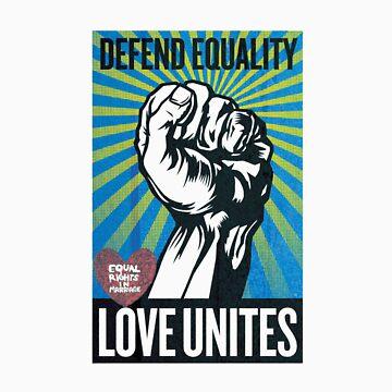 Defend equality, love unites by bamanofski
