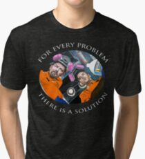 For Every Problem Tri-blend T-Shirt