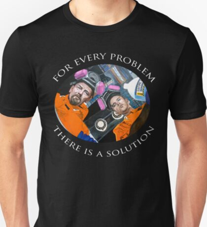 For Every Problem T-Shirt