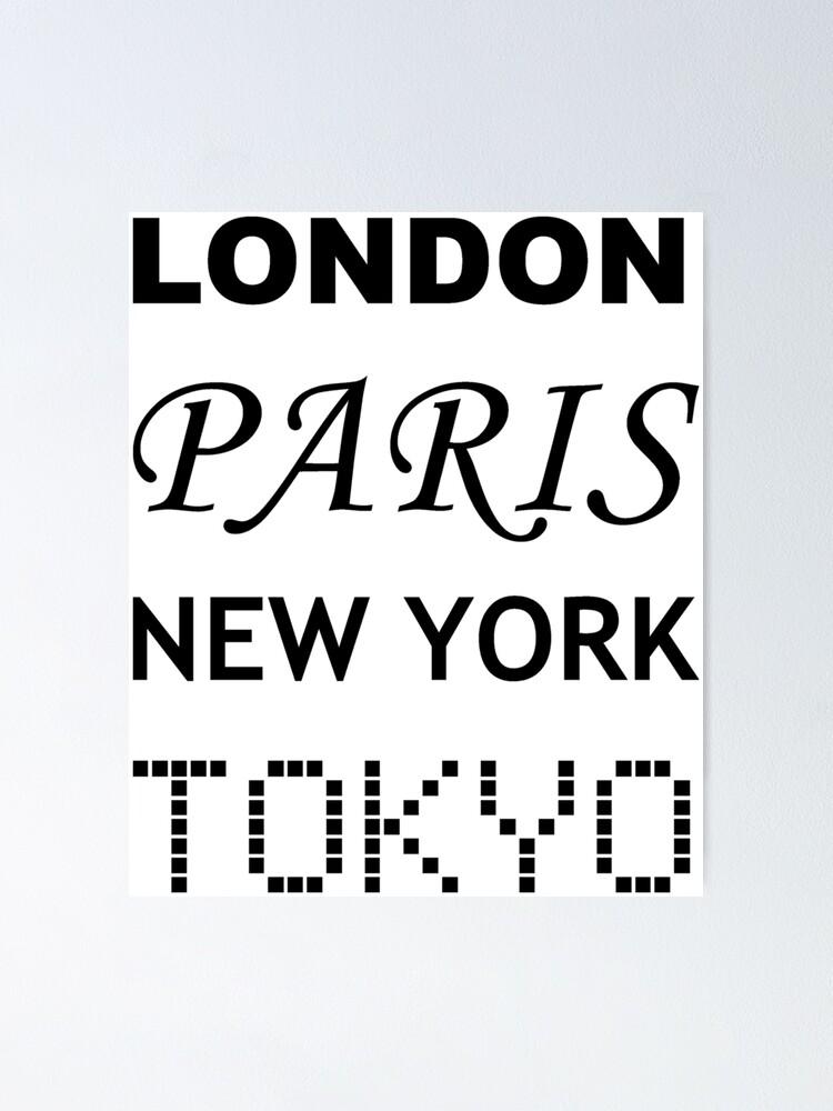 London New York Tokyo City Artwork Paris