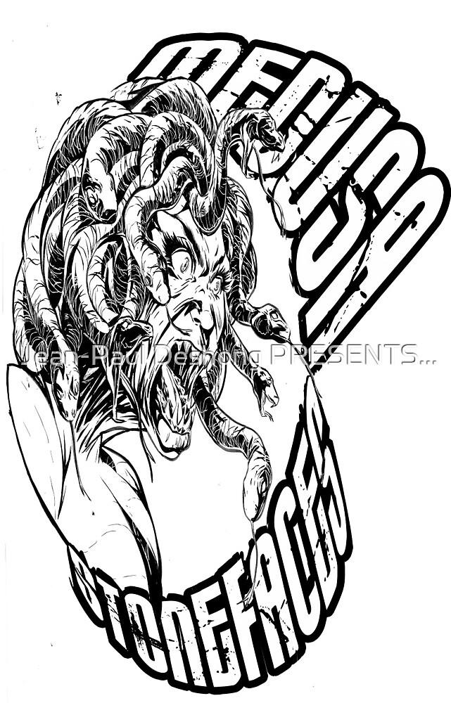 Medusa Stonefaces. by Jean-Paul Deshong PRESENTS...