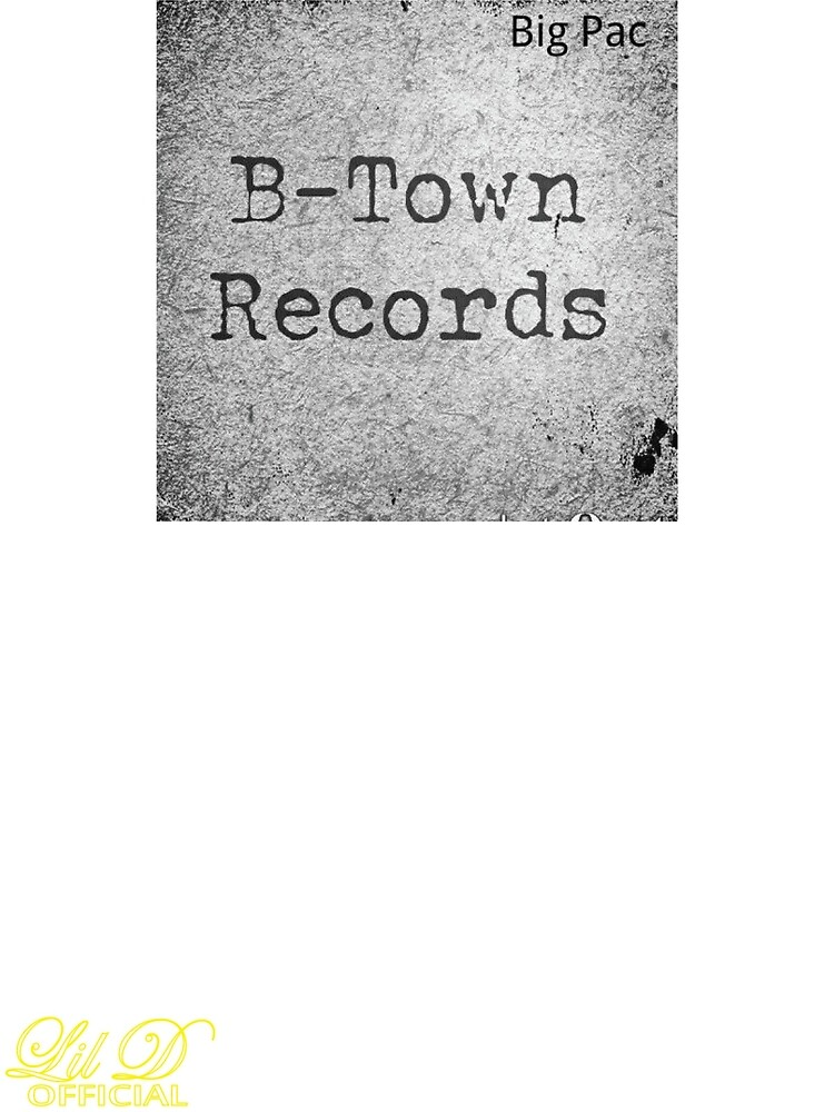 LIL D OFFICIAL B-TOWN RECORDS LOGO SWAG APPAREL by LIL D