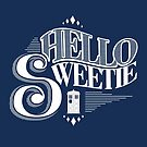 Hello Sweetie by alepresser