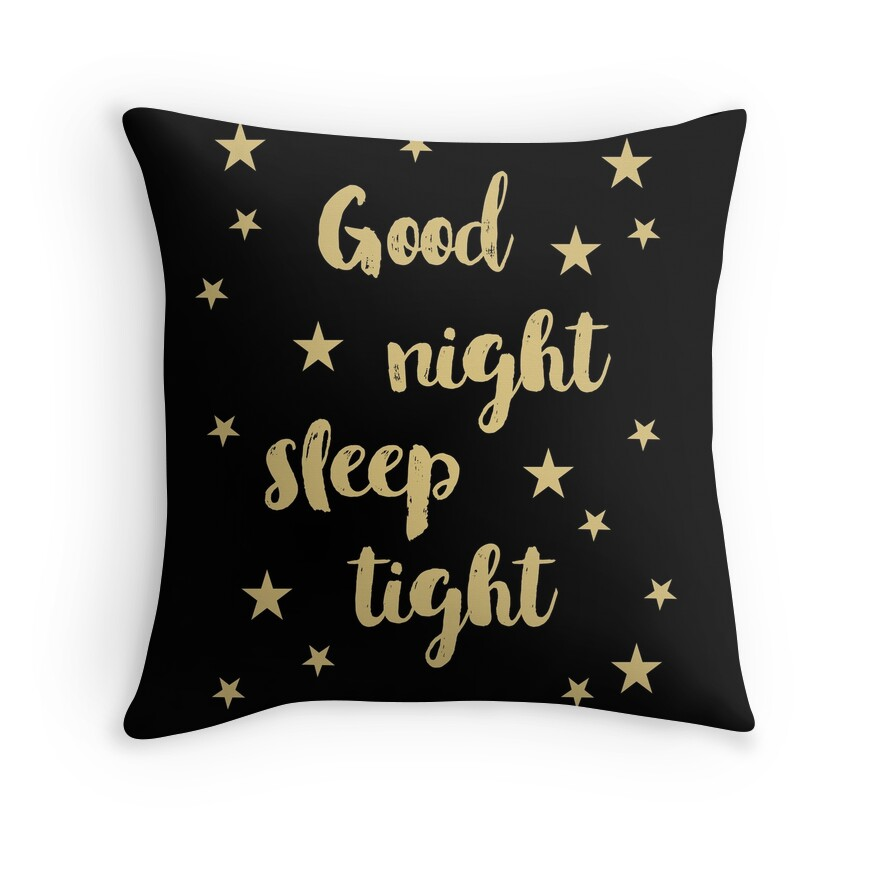 good night sleep tight throw pillows by annago redbubble. Black Bedroom Furniture Sets. Home Design Ideas