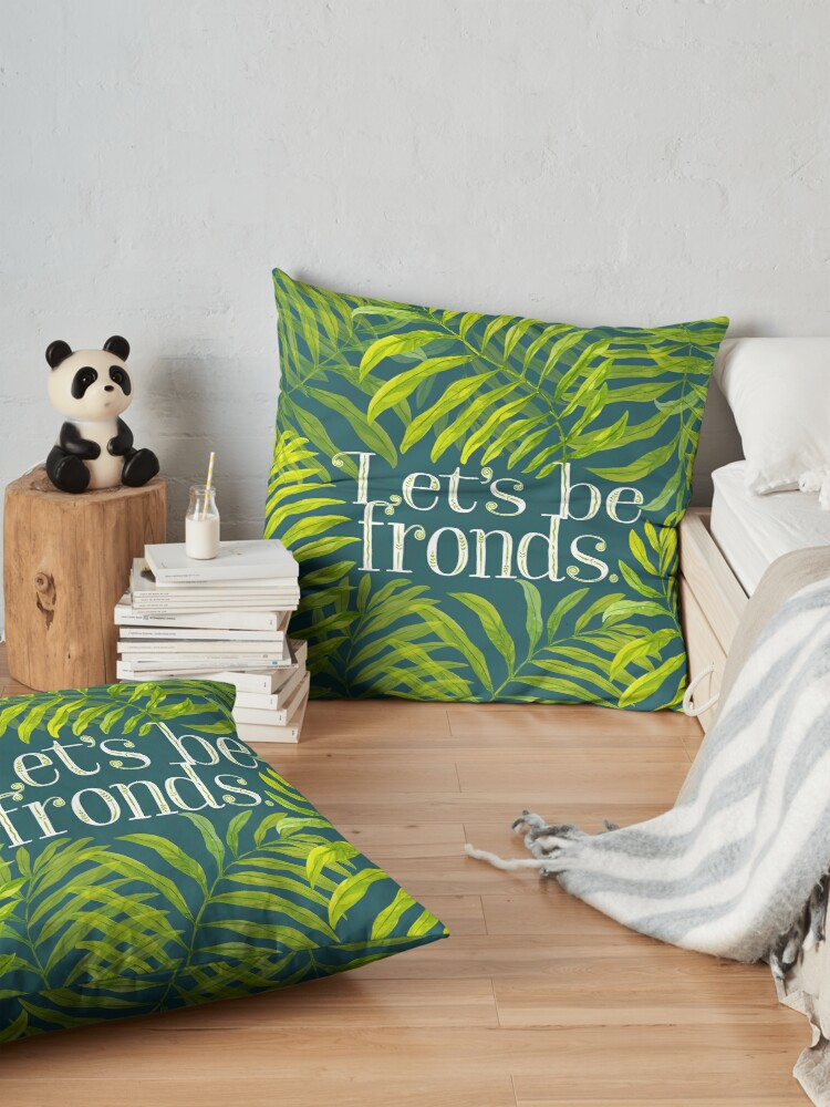 Alternate view of Let's be fronds. Floor Pillow