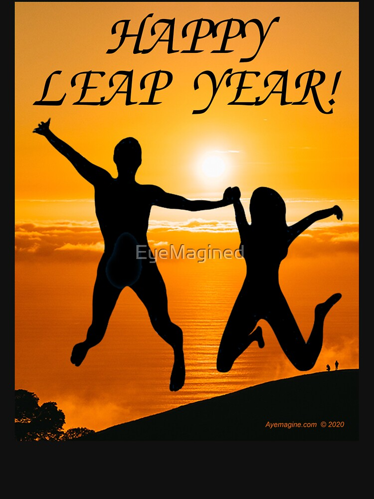 Happy Leap Year by EyeMagined
