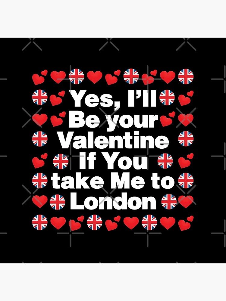 English Emoji UK Your Valentine if you Take Me to London by el-patron