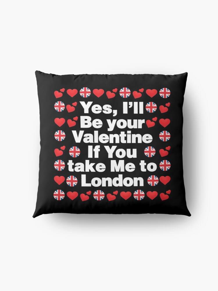 Alternate view of English Emoji UK Your Valentine if you Take Me to London Floor Pillow