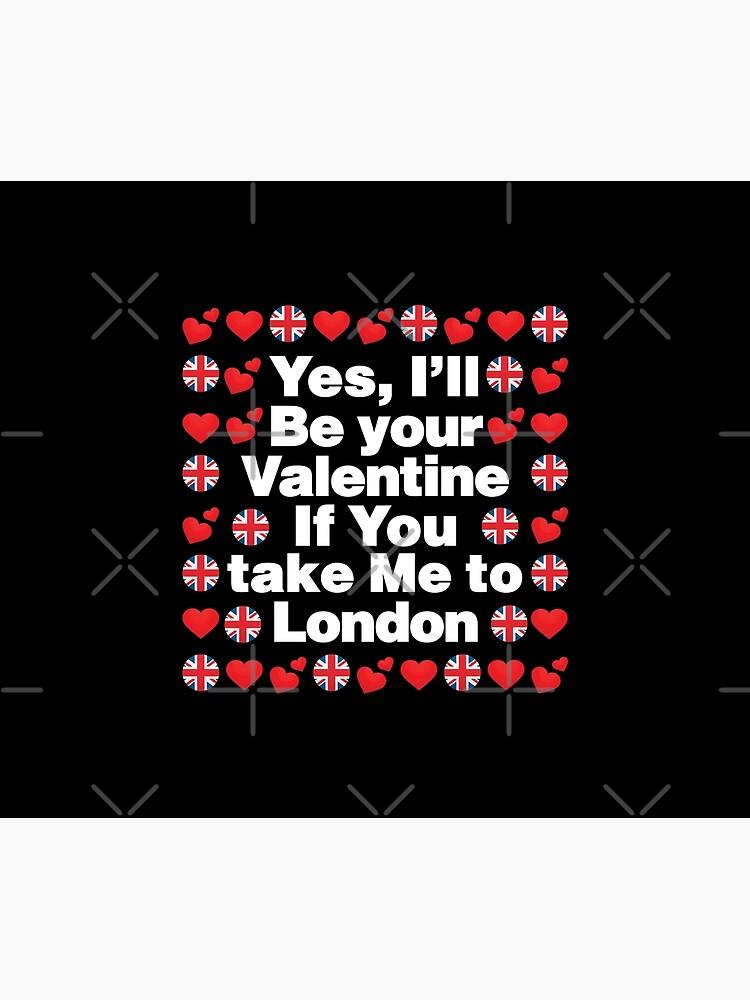 English Emoji UK Your Valentine if you Take Me to London by el-patron