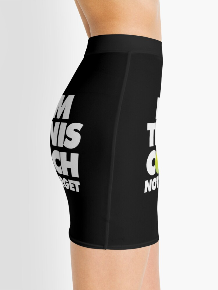 Alternate view of I am Tennis Coach Not a Target Emoji Sports Funny Saying Mini Skirt