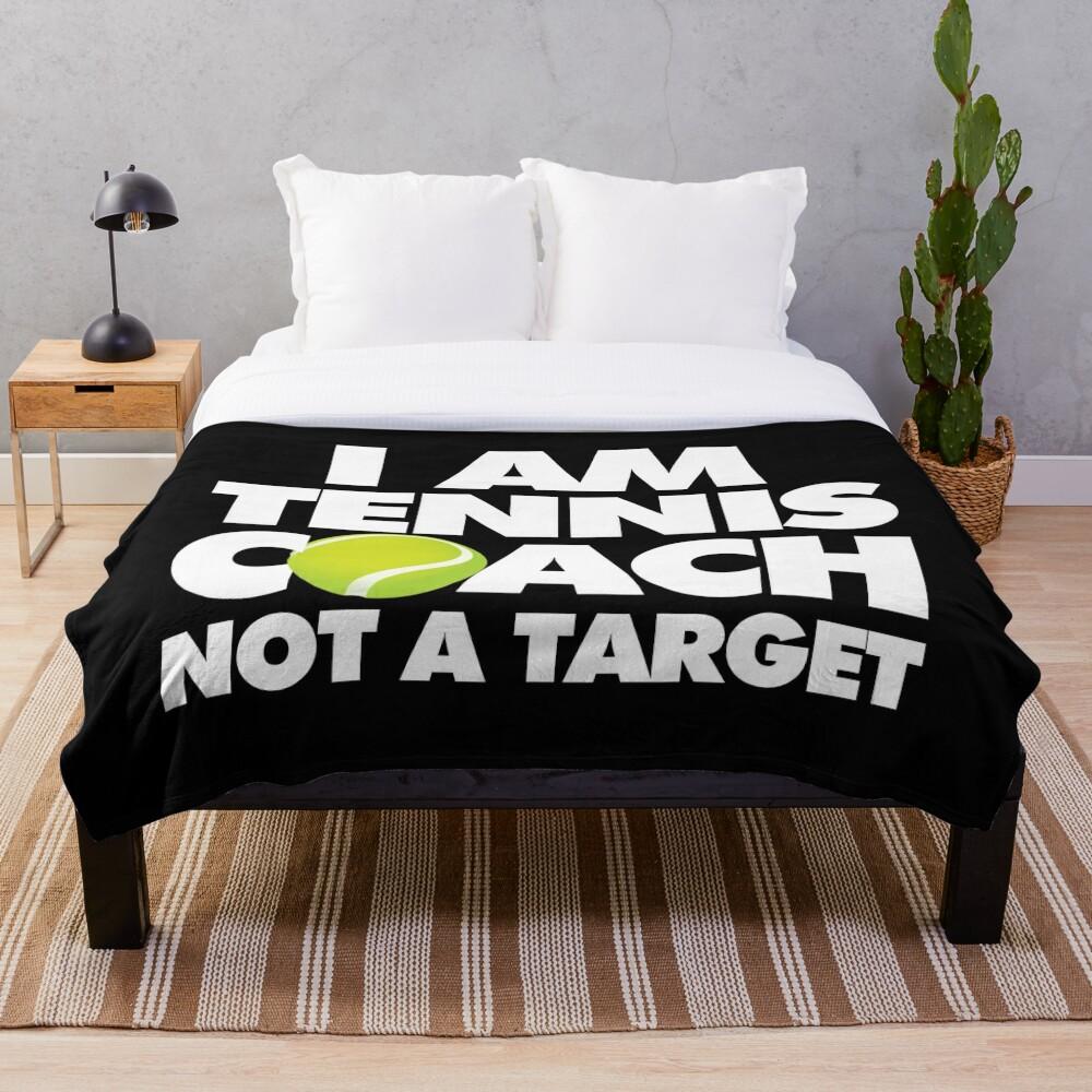 I am Tennis Coach Not a Target Emoji Sports Funny Saying Throw Blanket