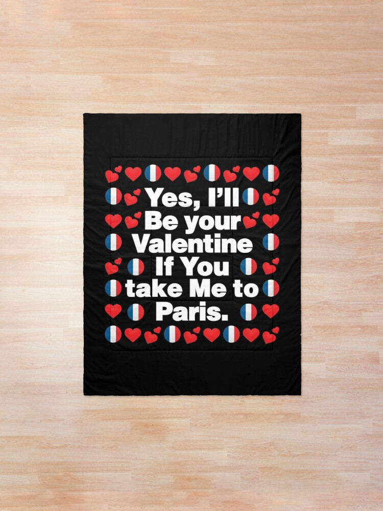 Alternate view of French Emoji France Your Valentine if you Take Me to Paris Comforter