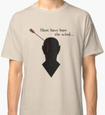 Oblivion Must Have Been The Wind Classic T-Shirt