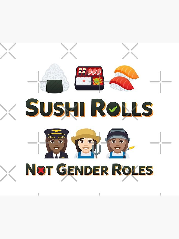 Love Sushi Rolls Emoji Not Gender Roles by el-patron