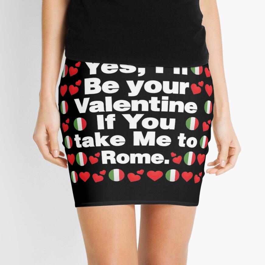 Italian Emoji Italy Your Valentine if you Take Me to Rome Mini Skirt