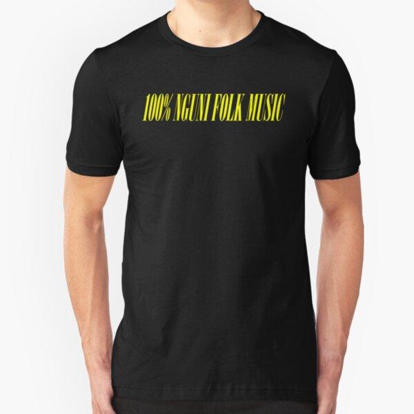 100% NGUNI FOLK MUSIC Slim Fit T-Shirt