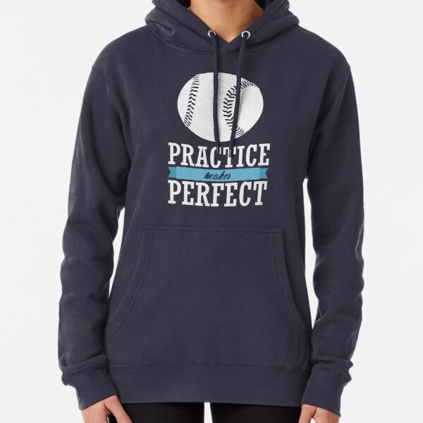 Practice Makes Perfect Pullover Hoodie