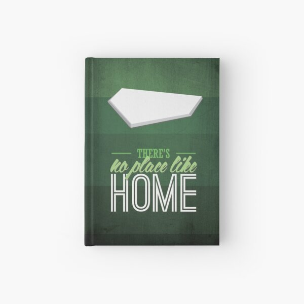 There's No Place Like Home Hardcover Journal