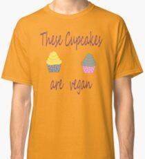 Cupcakes are Vegan Classic T-Shirt