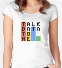 Sprechen Sie mit mir Daten Tailliertes Rundhals-Shirt