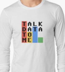 Talk Data To Me Long Sleeve T-Shirt