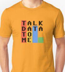 Talk Data To Me T-Shirt