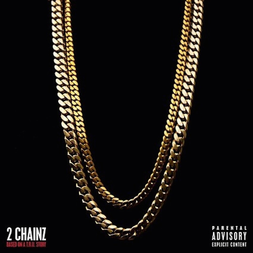 2 Chainz Based on a T.R.U story by tragiclucas