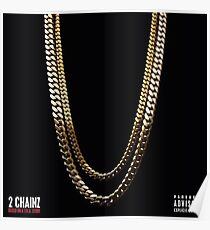2 Chainz Based on a T.R.U story Poster