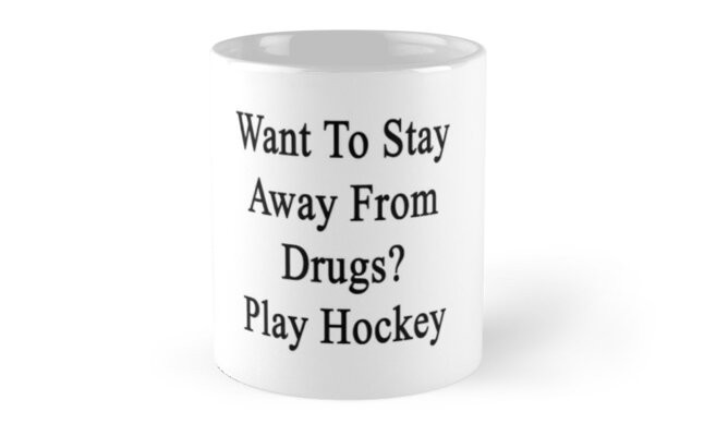 Want To Stay Away From Drugs? Play Hockey  by supernova23